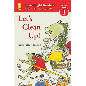 Let's Clean Up! by Peggy Perry Anderson - 9780606240246 Book