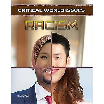 Racism by Chuck Robinson - 9781422236598 Book