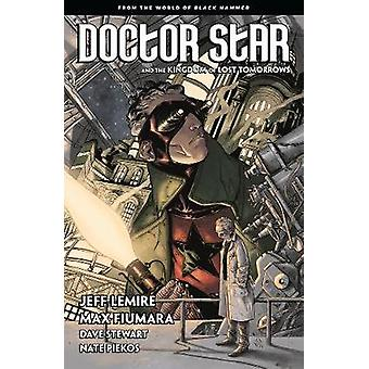 Doctor Star & The Kingdom Of Lost Tomorrows - From the World of Bl