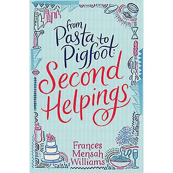 From Pasta to Pigfoot - Second Helpings by Frances Mensah Williams - 9