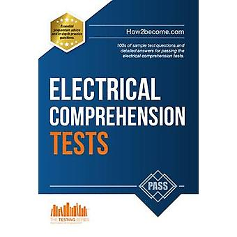 How to Pass Electrical Comprehension Tests - the Complete Guide to Pas