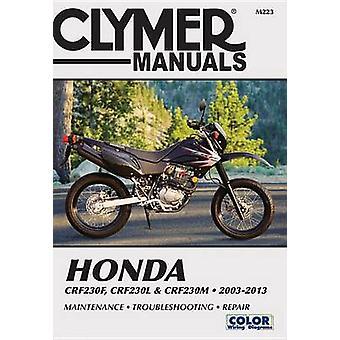 Honda CRF230F - CRF230L & CRF230M Repair Manual - 2003-2013 by Haynes