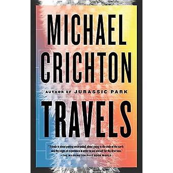 Travels by Michael Crichton - 9780804171274 Book