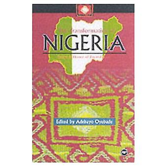 The Transformation of Nigeria: Essays in Honor of Toyin Falola