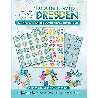 The Double Wide Dresden Book by Barbara Groves - 9780692945582 Book