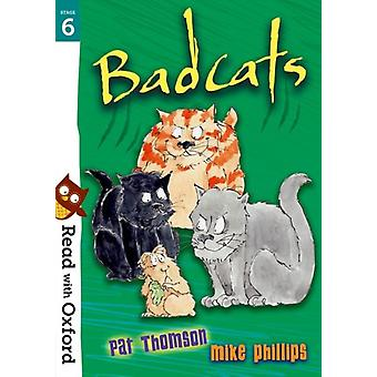 Read with Oxford Stage 6 Badcats by Pat Thomson