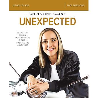 Unexpected Study Guide by Christine Caine