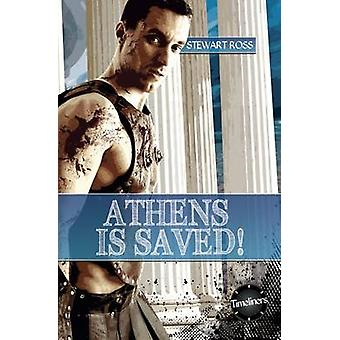 Athens Is Saved by Stewart Ross