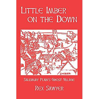Little Imber on the Down by Sawyer & Rex