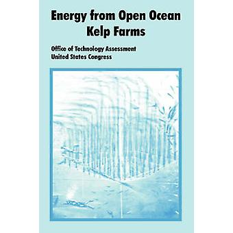 Energy from Open Ocean Kelp Farms by Office of Technology Assessment