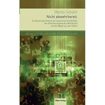 Nicht abwehrbereit by Sebaldt & Martin
