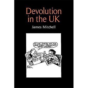 Devolution in het Verenigd Koninkrijk door Mitchell & James