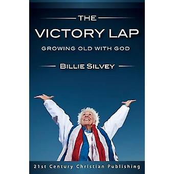 The Victory Lap by Silvey & Billie