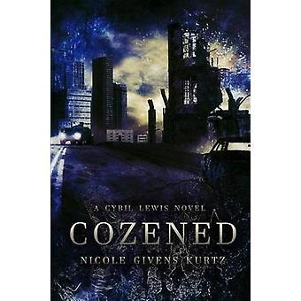 Cozened A Cybil Lewis Novel by Givens Kurtz & Nicole