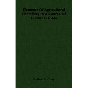 Elements of Agricultural Chemistry in a Course of Lectures 1844 by Davy & Humphry