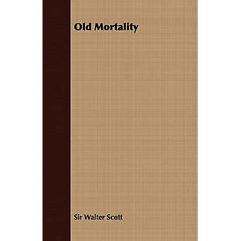 Old Mortality by Scott & Walter