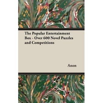 The Popular Entertainment Box  Over 600 Novel Puzzles and Competitions by Anon