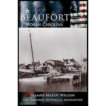 Beaufort North Carolina by Wilson & Mamre Marsh