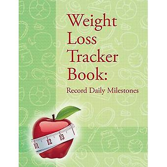 Weight Loss Tracker Book Record Daily Milestones by Publishing LLC & Speedy