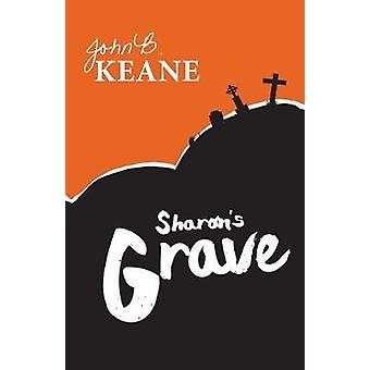 Sharons Grave by Keane & John B