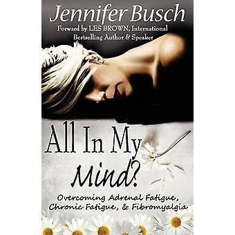 All In My Mind by Busch & Jennifer