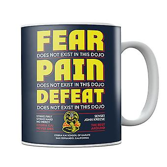 Cobra Kai Fear Pain And Defeat Do Not Exist In This Dojo Mug