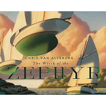 The Wreck of the Zephyr by Chris Van Allsburg - 9780544050051 Book