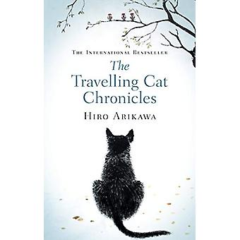 The Travelling Cat Chronicles by Hiro Arikawa - 9780857526335 Book