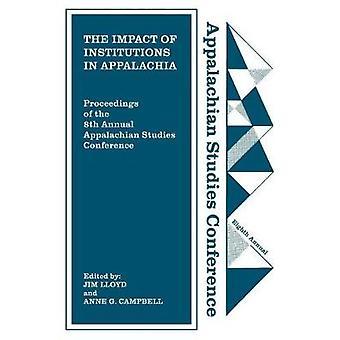 The Impact of Institutions in Appalachia par Jim Lloyd - 9781469636870