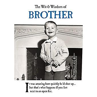 The Wit and Wisdom of Brother - from the BESTSELLING Greetings Cards E