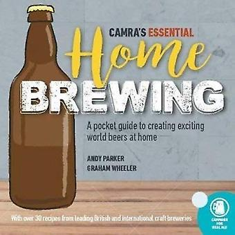 CAMRA's Essential Home Brewing - a pocket guide to creating world beer