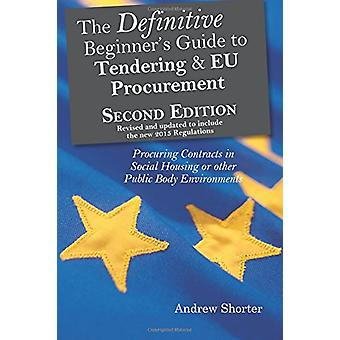 The Definitive Beginner's Guide to Tending and EU Procurement - Procur