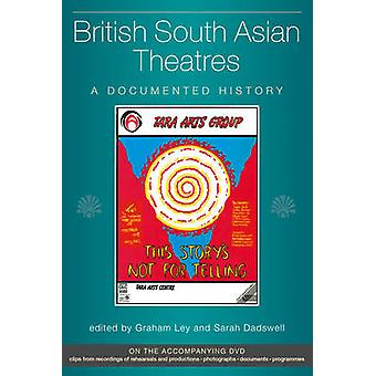 British South Asian Theatres - A Documented History by Graham Ley - Sa