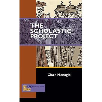 The Scholastic Project by Clare Monagle - 9781942401070 Book