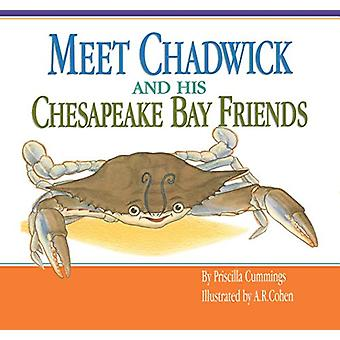 Meet Chadwick and His Chesapeake Bay Friends by Priscilla Cummings -