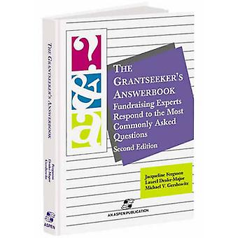 The Grantseeker's Answerbook by Jacqueline Ferguson - 9780834217461 B
