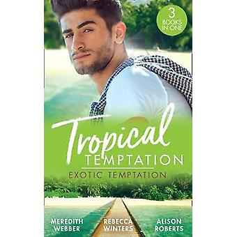 Tropical Temptation - Exotic Temptation - A Sheikh to Capture Her Heart