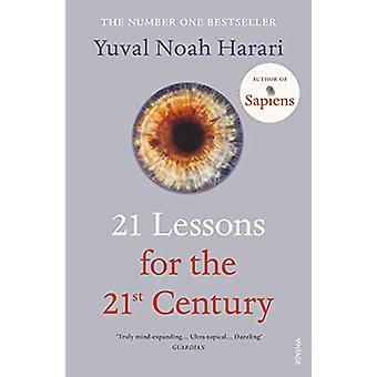 21 Lessons for the 21st Century by Yuval Noah Harari - 9781784708283