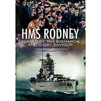 HMS Rodney Slayer från Bismarck och DDay Saviour av Ian Ballantyne