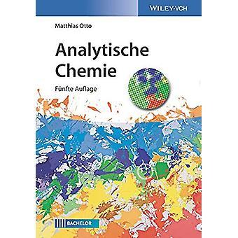 Analytische Chemie by Matthias Otto - 9783527344659 Book