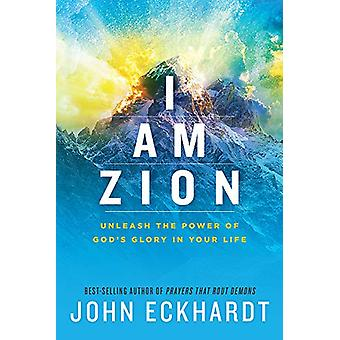 I Am Zion by John Eckhardt - 9781629996219 Book
