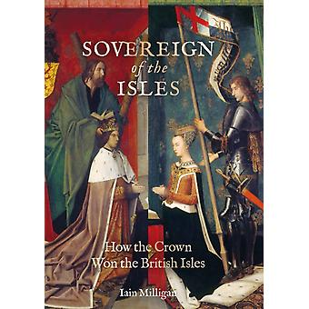 Sovereign of the Isles by Iain Milligan