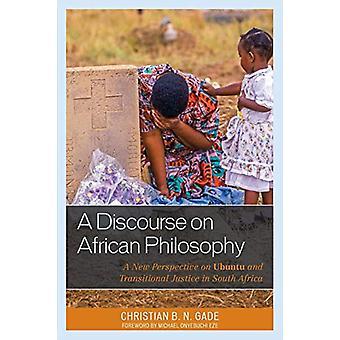 En diskurs om afrikansk filosofi - Et nyt perspektiv på Ubuntu og Tr