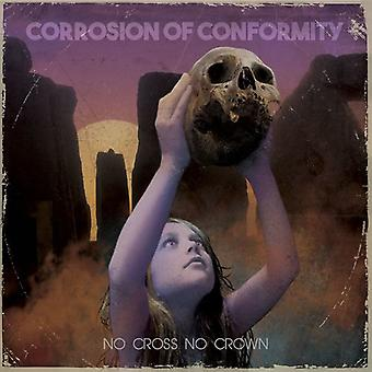 Corrosione di Conformità - No Cross No Crown [CD] Importazione USA