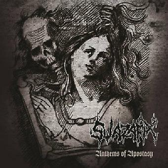 Swazafix - Anthem of Apostacy [CD] USA import