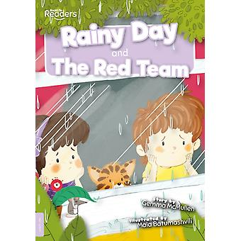 Rainy Day and The Red Team by Gemma McMullen & Illustrated by Maia Batumashvili