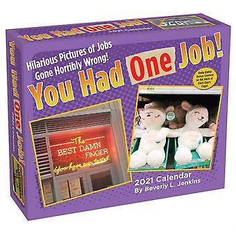 You Had One Job 2021 DaytoDay Calendar by Beverly L Jenkins