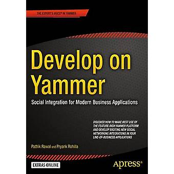 Develop on Yammer - Social Integration for Modern Business Application