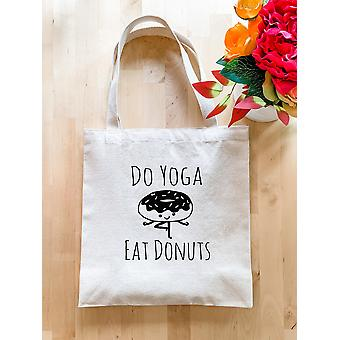 Do Yoga Eat Donuts - Tote Bag