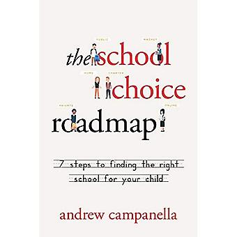 La tabella di marcia per la scelta della scuola: 7 passi per trovare la scuola giusta per il tuo bambino